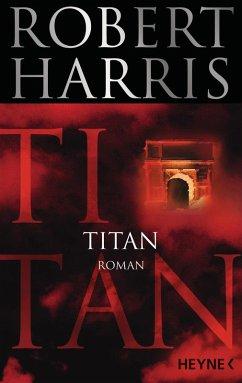 Titan / Cicero Bd.2 (eBook, ePUB) - Harris, Robert