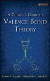 A Chemist's Guide to Valence Bond Theory (eBook, PDF)