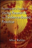 Practitioner's Guide to Using Research for Evidence-Based Practice (eBook, PDF)