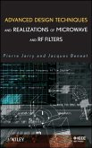 Advanced Design Techniques and Realizations of Microwave and RF Filters (eBook, PDF)