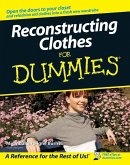 Reconstructing Clothes For Dummies (eBook, PDF)