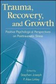 Trauma, Recovery, and Growth (eBook, PDF)