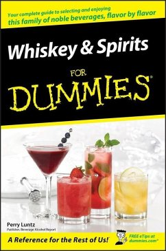 Whiskey and Spirits For Dummies (eBook, PDF) - Luntz, Perry
