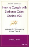 How to Comply with Sarbanes-Oxley Section 404 (eBook, PDF)