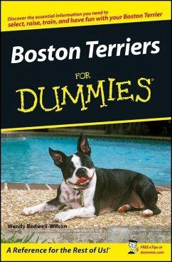 Boston Terriers For Dummies (eBook, PDF) - Bedwell-Wilson, Wendy