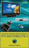 IP Multicast with Applications to IPTV and Mobile DVB-H (eBook, PDF)