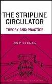 The Stripline Circulator (eBook, PDF)