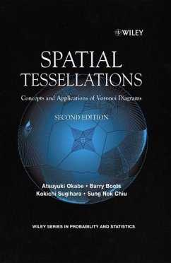 Spatial Tessellations (eBook, PDF) - Okabe, Atsuyuki; Boots, Barry; Sugihara, Kokichi; Chiu, Sung Nok