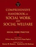 Comprehensive Handbook of Social Work and Social Welfare, Volume 3, Social Work Practice (eBook, PDF)