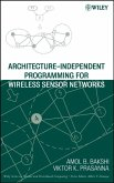 Architecture-Independent Programming for Wireless Sensor Networks (eBook, PDF)