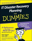 IT Disaster Recovery Planning For Dummies (eBook, PDF)