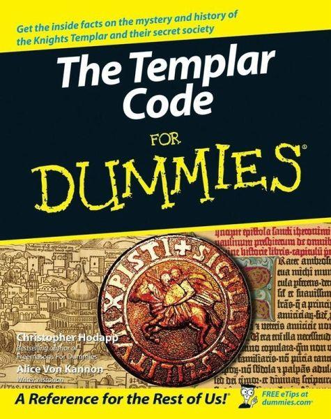 The Templar Code For Dummies (eBook, PDF)