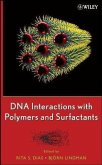 DNA Interactions with Polymers and Surfactants (eBook, PDF)