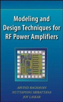 Modeling and Design Techniques for RF Power Amplifiers (eBook, PDF) - Raghavan, Arvind; Srirattana, Nuttapong; Laskar, Joy