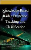 Knowledge Based Radar Detection, Tracking and Classification (eBook, PDF)