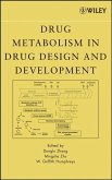 Drug Metabolism in Drug Design and Development (eBook, PDF)