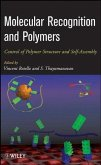 Molecular Recognition and Polymers (eBook, PDF)