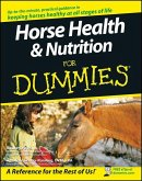 Horse Health and Nutrition For Dummies (eBook, PDF)