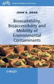 Bioavailability, Bioaccessibility and Mobility of Environmental Contaminants (eBook, PDF)