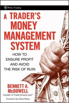 A Trader's Money Management System (eBook, PDF) - McDowell, Bennett A.