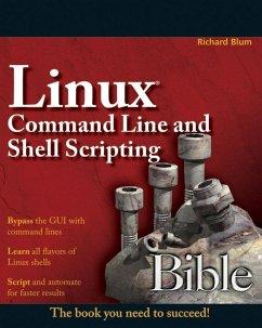 Linux Command Line and Shell Scripting Bible (eBook, PDF) - Blum, Richard