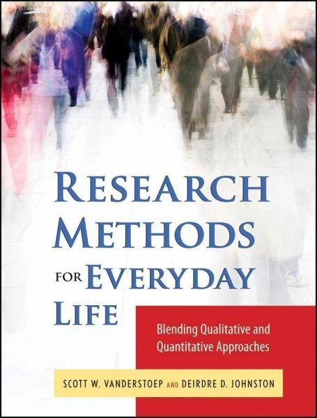 Research Methods for Everyday Life (eBook, PDF) - VanderStoep, Scott W.; Johnson, Deidre D.