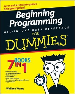 Beginning Programming All-In-One Desk Reference For Dummies (eBook, PDF) - Wang, Wallace