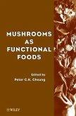 Mushrooms as Functional Foods (eBook, PDF)