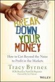 Break Down Your Money (eBook, PDF)