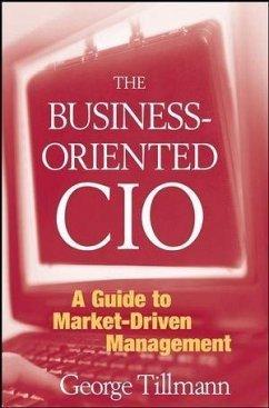 The Business-Oriented CIO (eBook, PDF) - Tillmann, George