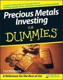 Precious Metals Investing For Dummies (eBook, PDF)
