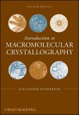 Introduction to Macromolecular Crystallography (eBook, PDF)