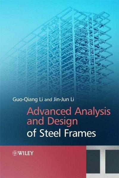 advanced analysis and design of steel frames ebook pdf von gou qiang li jin jin li. Black Bedroom Furniture Sets. Home Design Ideas