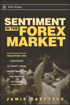 Sentiment in the Forex Market (eBook, PDF) - Saettele, Jamie