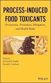 Process-Induced Food Toxicants (eBook, PDF)