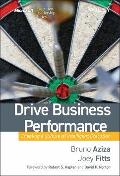Drive Business Performance (eBook, ePUB) - Aziza, Bruno; Fitts, Joey