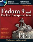 Fedora 9 and Red Hat Enterprise Linux Bible (eBook, PDF)