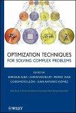 Optimization Techniques for Solving Complex Problems (eBook, PDF)