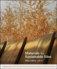 Materials for Sustainable Sites (eBook, PDF) - Calkins, Meg