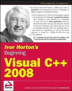 Ivor Horton's Beginning Visual C++ 2008 (eBook, ePUB) - Horton, Ivor