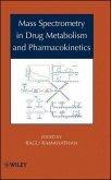 Mass Spectrometry in Drug Metabolism and Pharmacokinetics (eBook, PDF)