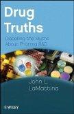 Drug Truths (eBook, PDF)