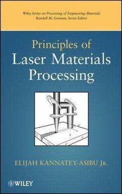 Principles of Laser Materials Processing (eBook, PDF) - Kannatey-Asibu, Elijah