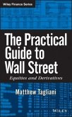 The Practical Guide to Wall Street (eBook, ePUB)