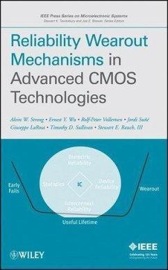 Reliability Wearout Mechanisms in Advanced CMOS Technologies (eBook, PDF) - Strong, Alvin W.; Wu, Ernest Y.; Vollertsen, Rolf-Peter; Sune, Jordi; La Rosa, Giuseppe; Sullivan, Timothy D.; Rauch, Stewart E.