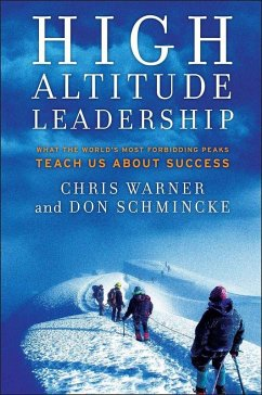 High Altitude Leadership (eBook, ePUB) - Warner, Chris; Schmincke, Don