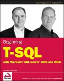 Beginning T-SQL with Microsoft SQL Server 2005 and 2008 (eBook, ePUB)