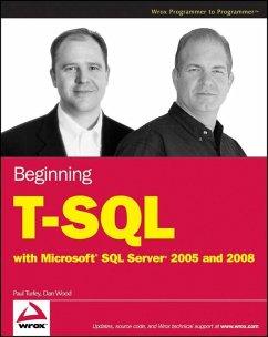 Beginning T-SQL with Microsoft SQL Server 2005 and 2008 (eBook, ePUB) - Turley, Paul; Wood, Dan