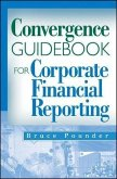 Convergence Guidebook for Corporate Financial Reporting (eBook, ePUB)
