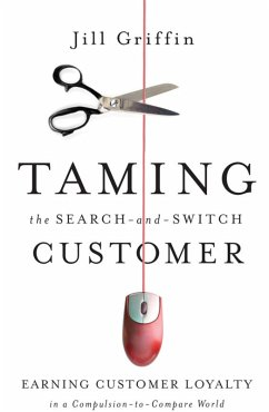 Taming the Search-and-Switch Customer (eBook, ePUB) - Griffin, Jill